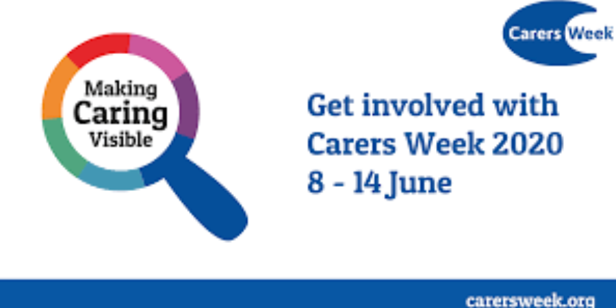 CARERS WEEK 2020- 8th- 14th June.